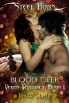 Blood Deep: Vegas Vampires Book 1 by Jessa Slade